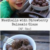 Meatballs with a Strawberry Balsamic Glaze