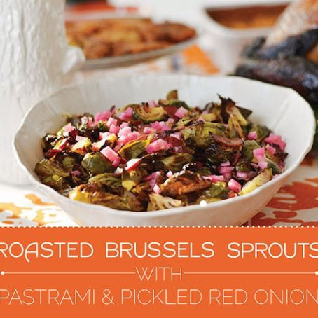 ROASTED BRUSSELS SPROUTS WITH PASTRAMI AND PICKLED RED ONION