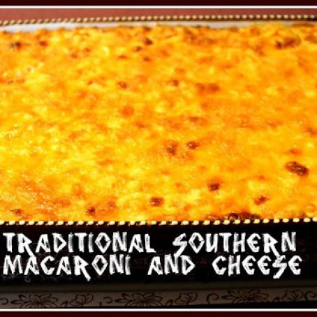 Southern Macaroni and Cheese!